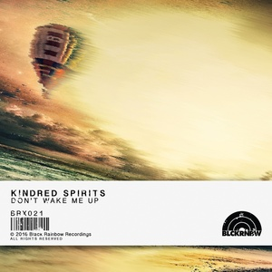 KINDRED SPIRITS (GER) - Don't Wake Me Up
