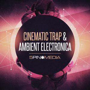 5PIN MEDIA - Cinematic Trap & Ambient Electronica (Sample Pack WAV/APPLE)