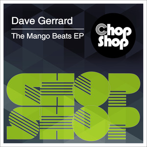 DAVE GERRARD - The Mango Beats EP