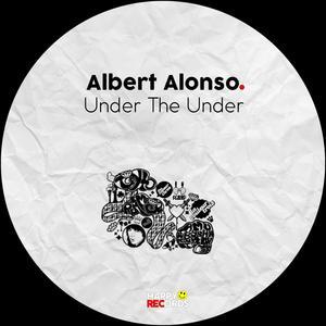 ALBERT ALONSO - Under The Under