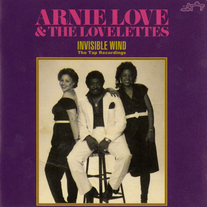 ARNIE LOVE/THE LOVELETTES - Invisible Wind