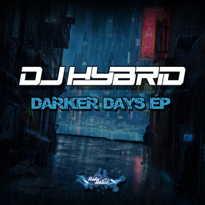 DJ HYBRID - Darker Days