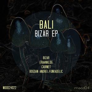 BALI - Bizar EP
