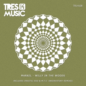 MARKEL - Willy In The Woods