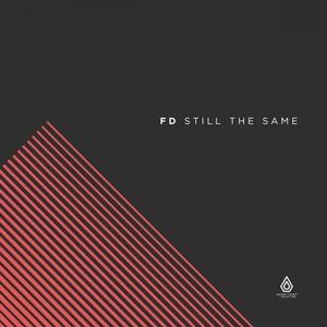 FD - Still The Same