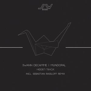 SWANN DECAMME/MUNDOPAL - Hidden Track