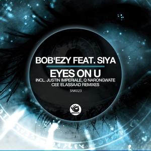 BOB'EZY feat SIYA - Eyes On U