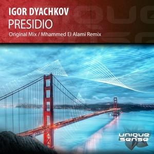 IGOR DYACHKOV - Presidio