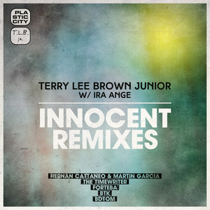 TERRY LEE BROWN JUNIOR with IRA ANGE - Innocent Remixes