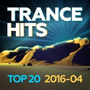 VARIOUS - Trance Hits Top 20/2016-04