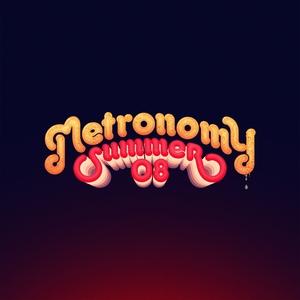 METRONOMY - Summer 08