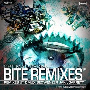 OPTIMAL DECAY - Bite (Remixes)