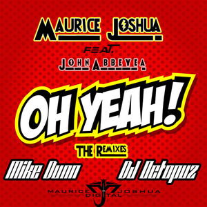 MAURICE JOSHUA/JOHN ABBEYEA - Oh Yeah