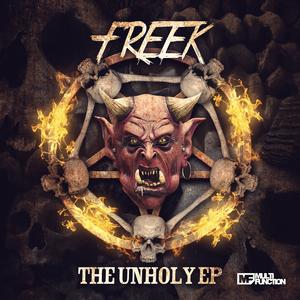 FREEK - The Unholy
