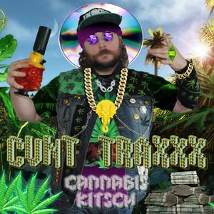 CVNT TRAXXX - Cannabis Kitsch