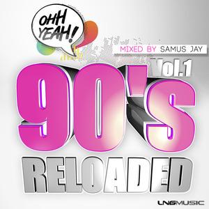 SAMUS JAY/VARIOUS - 90's Reloaded (unmixed tracks)