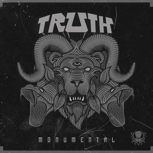 TRUTH - Monumental