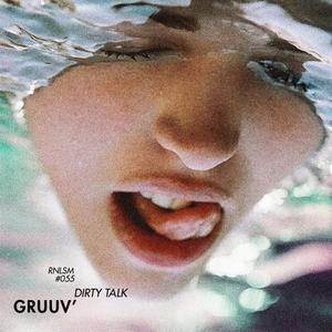GRUUV' - Dirty Talk EP