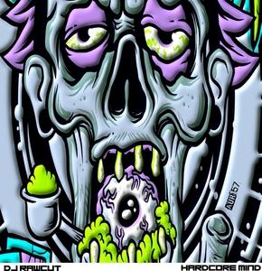 DJ RAWCUT - Hardcore Mind!