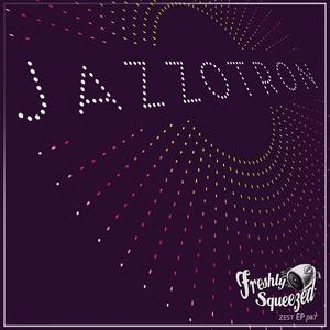 JAZZOTRON - Let's Go Vol 2