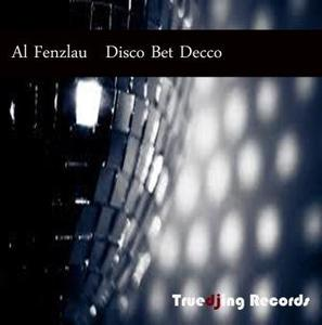 AL FENZLAU - Disco Bet Decco