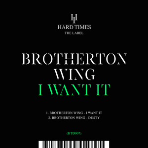 BROTHERTON WING - I Want It EP