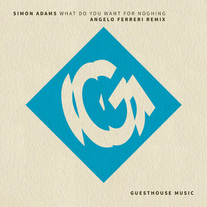 SIMON ADAMS - What Do You Want For Nothing