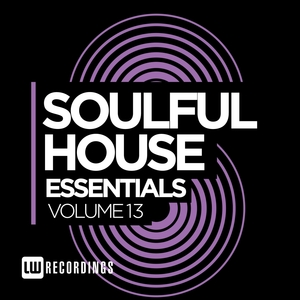 VARIOUS - Soulful House Essentials Vol 13