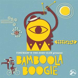 VARIOUS - Bamboola Boogie