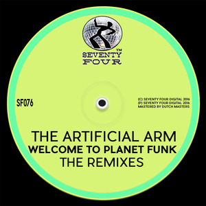 THE ARTIFICIAL ARM - Welocme To Planet Funk