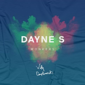 DAYNE S - Wonkers