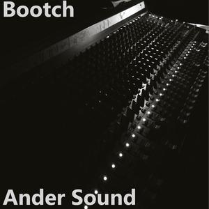 BOOTCH - Ander Sound