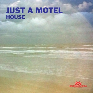 JUST A MOTEL - House