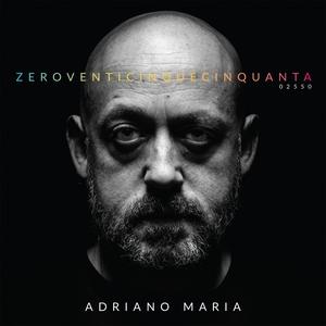 ADRIANOMARIA - ZeroVenticinqueCinquanta