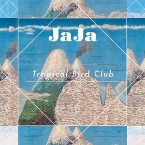 JAJA - Tropical Bird Club