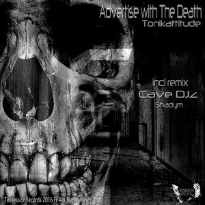 TONIKATTITUDE - Advertise With The Death