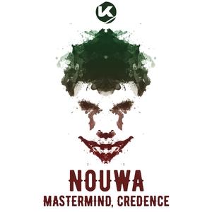 NOUWA - Mastermind/Credence