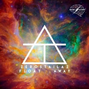 ZEROSTAILAZ - Float Away