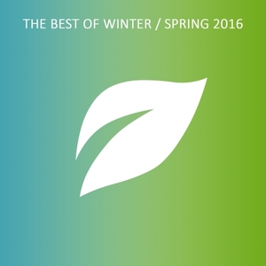 VARIOUS - The Best Of Winter/Spring 2016