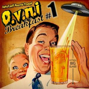 VARIOUS - OVNI Breakfast Vol 1 (A Full Big Glass)
