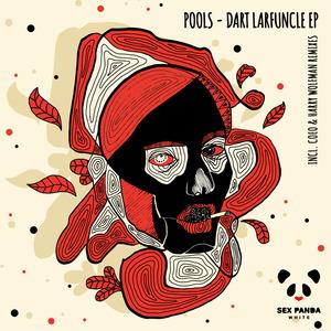 POOLS - Dart Larfuncle