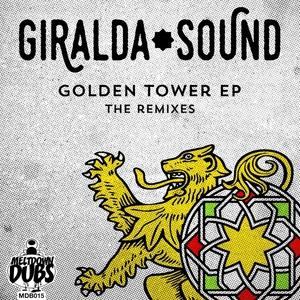GIRALDA SOUND - Meltdown Dubs 16: Golden Tower EP (The Remixes)