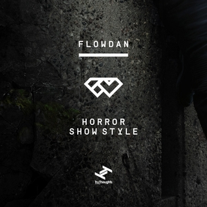 FLOWDAN - Horror Show Style