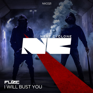 THE FUZE - I Will Bust You