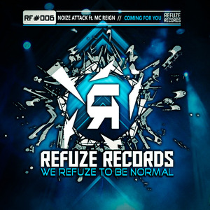 NOIZE ATTACK feat MC REIGN - Coming For You