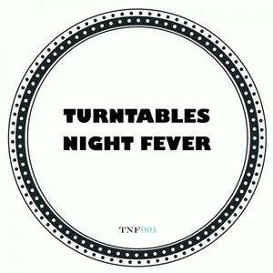 TURNTABLES NIGHT FEVER - The Golden Era EP
