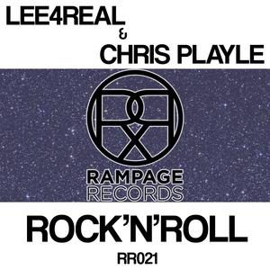 LEE4REAL/CHRIS PLAYLE - Rock'N'Roll