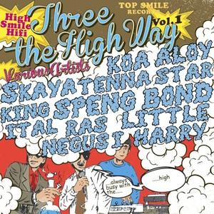 HIGH SMILE HIFI - Three The High Way Vol 1