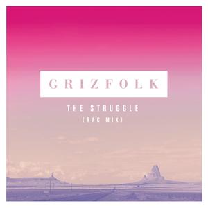 GRIZFOLK - The Struggle