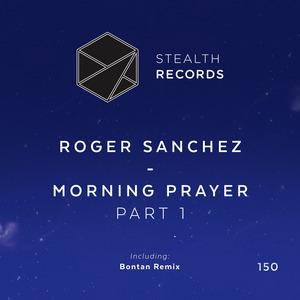 ROGER SANCHEZ - Morning Prayer: Part 1